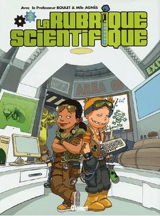 La Rubrique Scientifique by Boulet