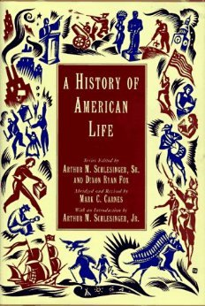 A History of American Life by Arthur M. Schlesinger Sr.