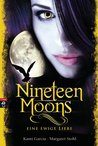 Nineteen Moons by Kami Garcia