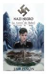 Nazi Negro Y La torre de Babel by Jair Piñon