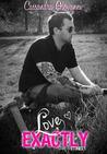 Love Exactly by Cassandra Giovanni