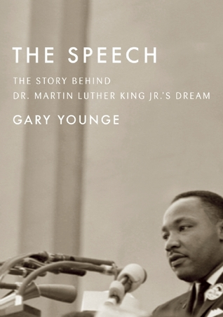 The Speech: The Story Behind Dr. Martin Luther King Jr.'s Dream