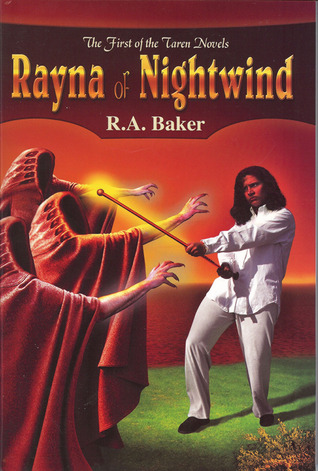 Rayna of Nightwind: The First of the Taren Novels