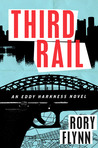 Third Rail: An Eddy Harkness Novel (Eddy Harkness, #1)