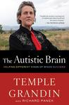 The Autistic Brain by Temple Grandin