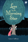 Love by the Morning Star