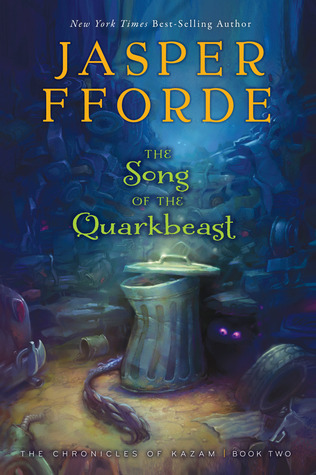The Song of the Quarkbeast (The Chronicles of Kazam, #2)