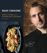 Marc Forgione: Recipes and Stories from the Acclaimed Chef and Restaurant