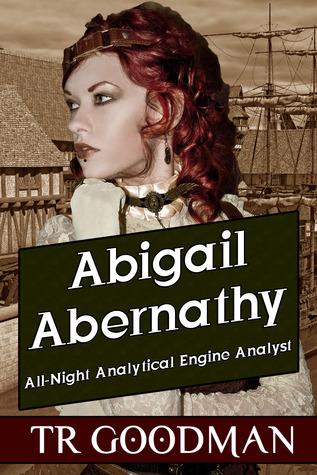 Abigail Abernathy by T.R. Goodman