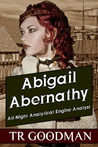 Abigail Abernathy: All-Night Analytical Engine Analyst