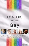 It's OK to be Gay by Alison Stokes