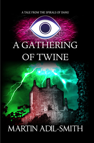 A Gathering of Twine (The Spirals of Danu)