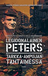 Legioonalainen Peters: Tarkka-ampujan tähtäimessä