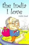 The India I Love by Ruskin Bond