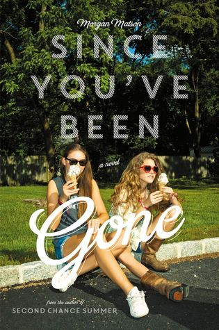 Since You've Been Gone (Hardcover)