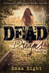 Dead Dreams (Dead Dreams, #1)
