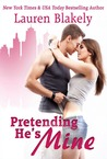 Pretending He's Mine (Caught Up In Love, #2)