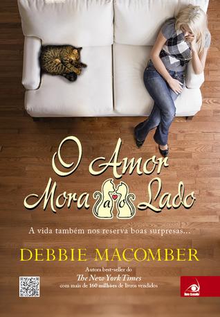 O Amor Mora Ao Lado by Debbie Macomber