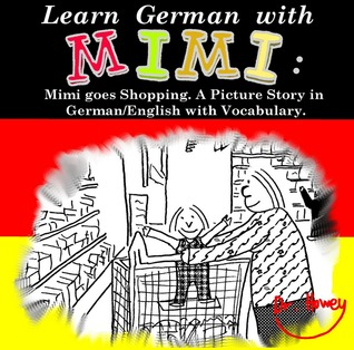Learn German with Mimi: Mimi Goes Shopping