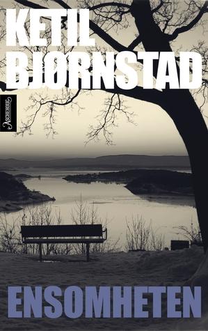 Ebook Ensomheten by Ketil Bjørnstad TXT!