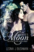 The Midwife's Moon (War of ...