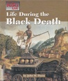 Life During the Black Death (Way People Live)