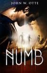 Numb by John W. Otte