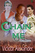 Chain Me (The Dom, #1)