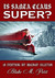 Is Santa Claus Super? (The ...