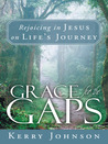 Grace for the Gap...