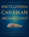 Encyclopedia of Caribbean Archaeology