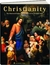 Christianity: The Illustrated Guide to 2000 Years of the Christian Faith