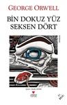 Bin Dokuz Yüz Seksen Dört by George Orwell