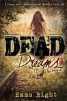 Dead Dreams by Emma Right
