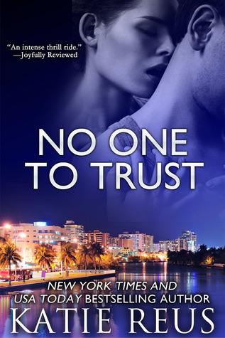 No One to Trust by Katie Reus
