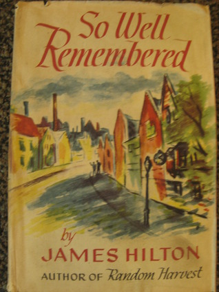 So well remembered by james hilton fandeluxe Epub
