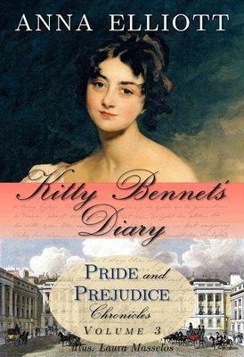Kitty Bennet's Diary (Pride & Prejudice Chronicles, #3)
