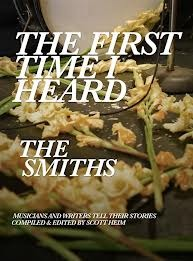 The First Time I Heard The Smiths(First Time I Heard 4)