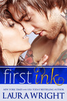 First Ink by Laura Wright