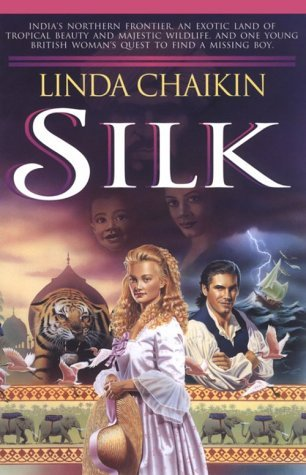 Silk by Linda Lee Chaikin