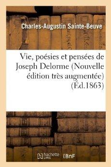 Vie, Poesies Et Pensees de Joseph Delorme