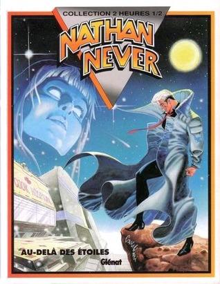 Nathan Never 3: Au delà des étoiles