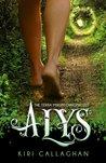 Alys by Kiri Callaghan