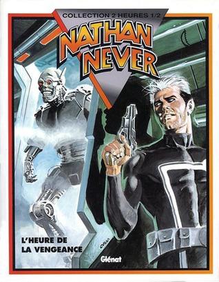 Nathan Never 4: L'heure de la vengeance