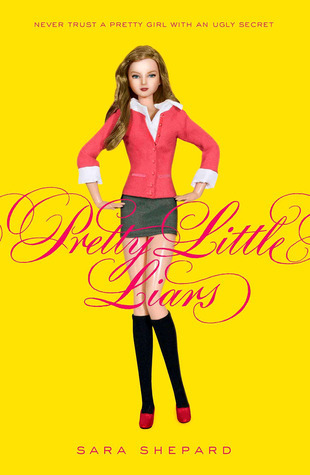 Pretty Little Liars (Pretty Little Liars, #1)