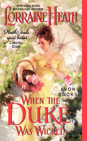 When the Duke Was Wicked by Lorraine Heath
