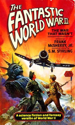 Fantastic World War II