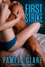 First Strike (I-Team, #5.9) by Pamela Clare