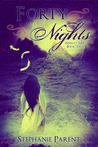 Forty Nights (Neima's Ark, #2)