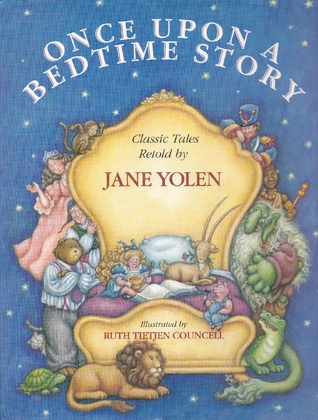Once Upon a Bedtime Story by Jane Yolen